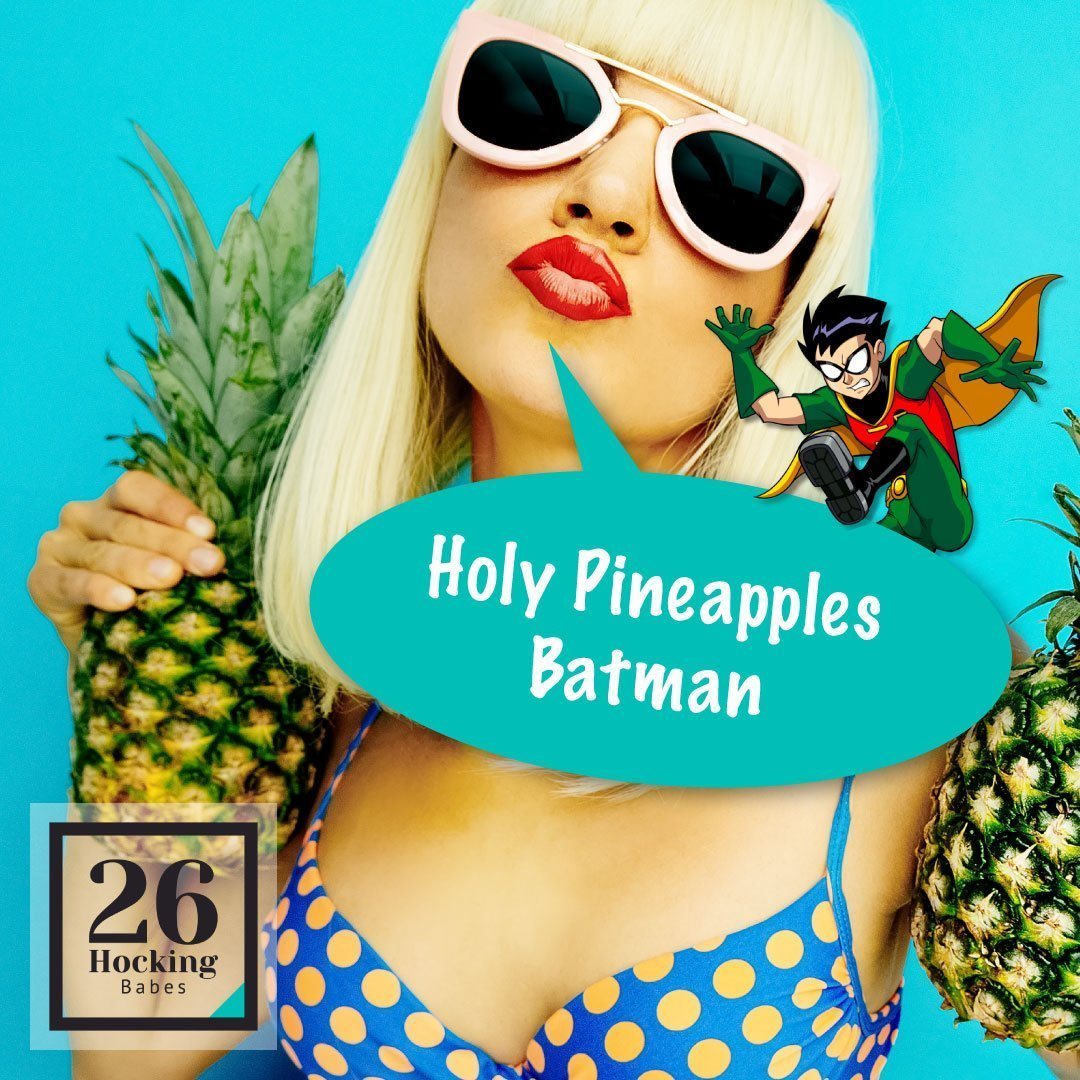 Holy Pineapples Batman