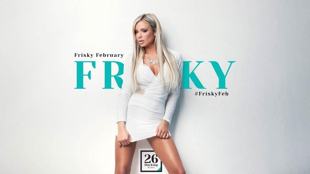 Frisky February Promotion - Poster Shows Frisky Blonde Woman